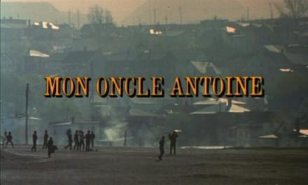 title mon oncle antoine